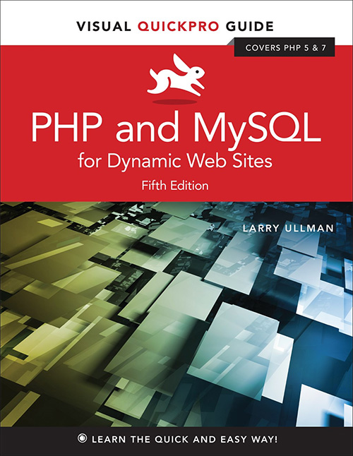 PHP and MySQL for Dynamic Websites